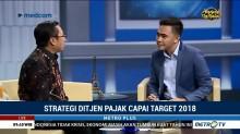 Strategi Ditjen Pajak Capai Target 2018 (2)