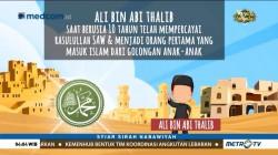 Syiar Sirah Nabawiyah: Ali bin Abi Thalib (1)