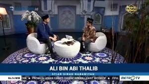 Syiar Sirah Nabawiyah: Ali bin Abi Thalib (2)