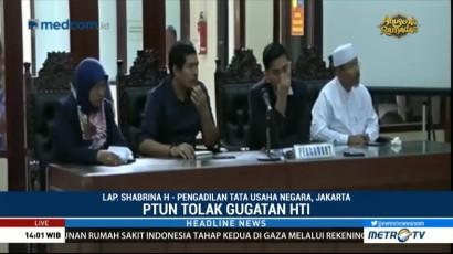 PTUN Jakarta Tolak Gugatan HTI