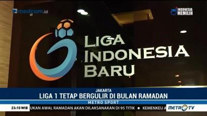 Liga 1 Tetap Bergulir di Bulan Ramadan