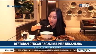 Restoran Ini Sajikan Beragam Kuliner Nusantara