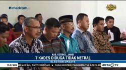 Tujuh Kades di Kerinci Jalani Sidang Pelanggaran Pilkada