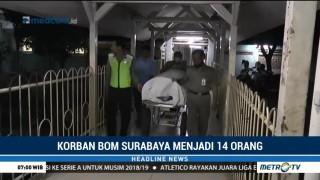 Korban Tewas Bom di Surabaya Bertambah Jadi 14 Orang