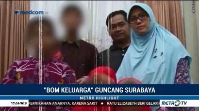 'Bom Keluarga' Guncang Surabaya