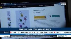 Startup Jasa Titip Barang Impor