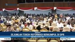Tokoh Reformasi Berkumpul di Senayan