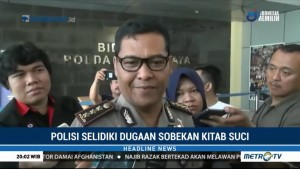Polisi akan Selidiki Video Viral Sobekan Alquran