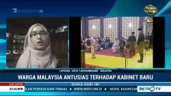 Warga Malaysia Sambut Baik Pelantikan Kabinet Baru