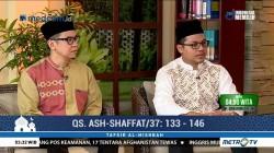 Tafsir Al Mishbah: QS Ash-Shaffat 133-146 (3)
