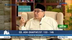 Tafsir Al Mishbah: QS Ash-Shaffat 133-146 (5)