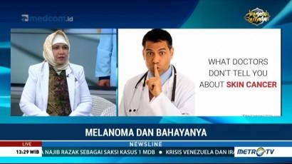Mengenal Kanker Kulit Melanoma dan Bahayanya (2)