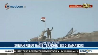 Suriah Rebut Basis Terakhir ISIS di Damaskus
