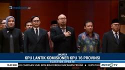 KPU Lantik Anggota KPU dari 16 Provinsi