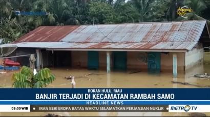 Ratusan Rumah di Rokan Hulu Terendam Banjir