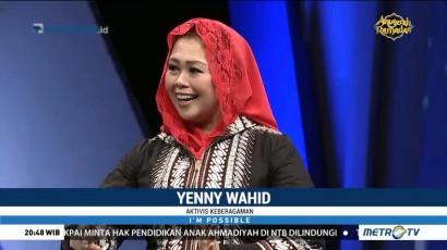 Inspirasi Yenny Wahid: Teguh dan Tak Kenal Lelah (4)
