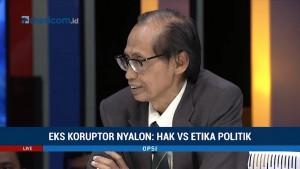 Eks Koruptor <i>Nyalon</i>: Hak vs Etika Poltik (6)