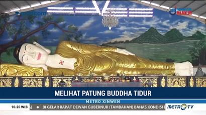 Melihat Patung Buddha Tidur