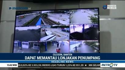 Ratusan CCTV akan Dipasang di Pelabuhan Merak