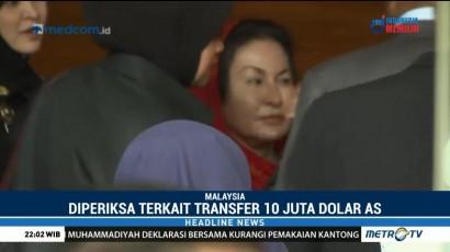 Istri Najib Razak Diperiksa Komisi Antikorupsi