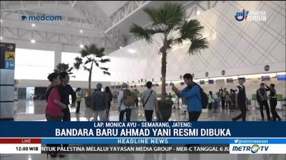 Bandara Baru Ahmad Yani Resmi Dibuka