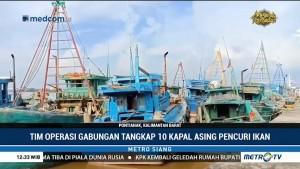 Tim Gabungan Tangkap 10 Kapal Nelayan Asing