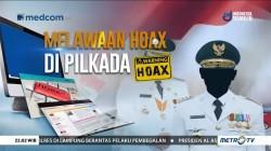 Melawan Hoax di Pilkada (1)