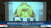 New Museum to Display All of Tutankhamun's Artifacts