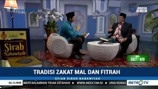 Syiar Sirah Nabawiyah: Tradisi Zakat Mal dan Fitrah (2)