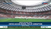 As Russia Readies for World Cup Kick-Off, Critics Accuse Moscow
