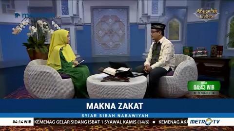 Syiar Sirah Nabawiyah: Makna Zakat (2)