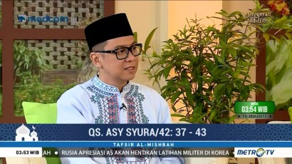 Tafsir Al Mishbah: QS Asy Syura 37-43 (5)