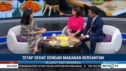 Tetap Sehat dengan Makanan Bersantan (2)