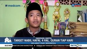 Perjuangan Nabil Menjadi Hafiz Quran