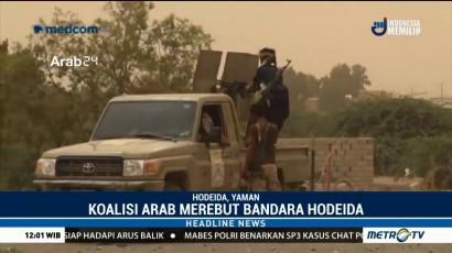 Koalisi Arab Klaim Rebut Bandara Hodeida