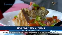 Menu Simpel Pasca-Lebaran (2)