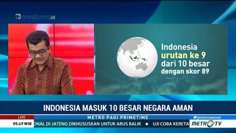 Indonesia Masuk 10 Besar Negara Teraman di Dunia