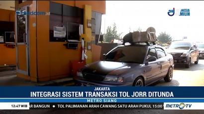 Integrasi Sistem Transaksi Tol JORR Ditunda