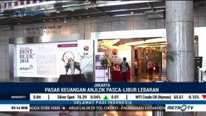 Pasar Keuangan Indonesia Anjlok Pascalibur Lebaran