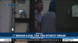 17 Imigran Ilegal di Texas Tiba-tiba Dituntut Ringan