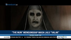 Film 'The Nun' akan Ungkap Masa Lalu Valak