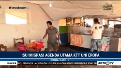 Isu Imigrasi Jadi Agenda Utama KTT Uni Eropa