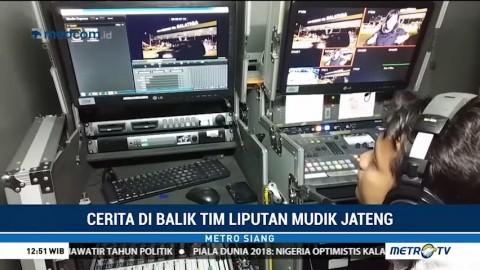 Cerita di Balik Tim Liputan Mudik Jawa Tengah