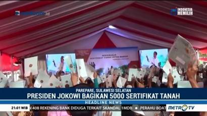 Jokowi Serahkan Lima Ribu Sertifikat Tanah di Parepare