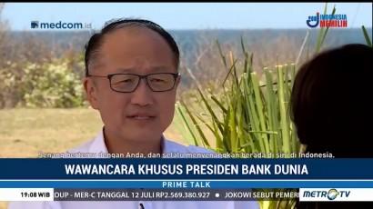 Wawancara Khusus Bersama Presiden Bank Dunia (1)