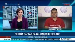 Segera Daftar Bakal Calon Legislatif
