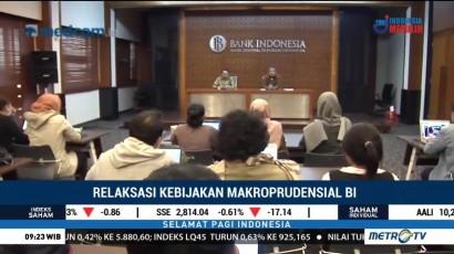 Relaksasi Kebijakan Makroprudensial Bank Indonesia
