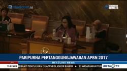 DPR Gelar Paripurna Lanjutan Pertanggungjawaban APBN 2017