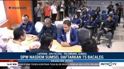 NasDem Ajukan 75 Bacaleg di KPU Sumsel