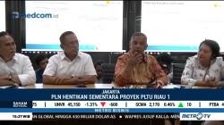 PLN Hentikan Sementara Proyek PLTU Riau 1